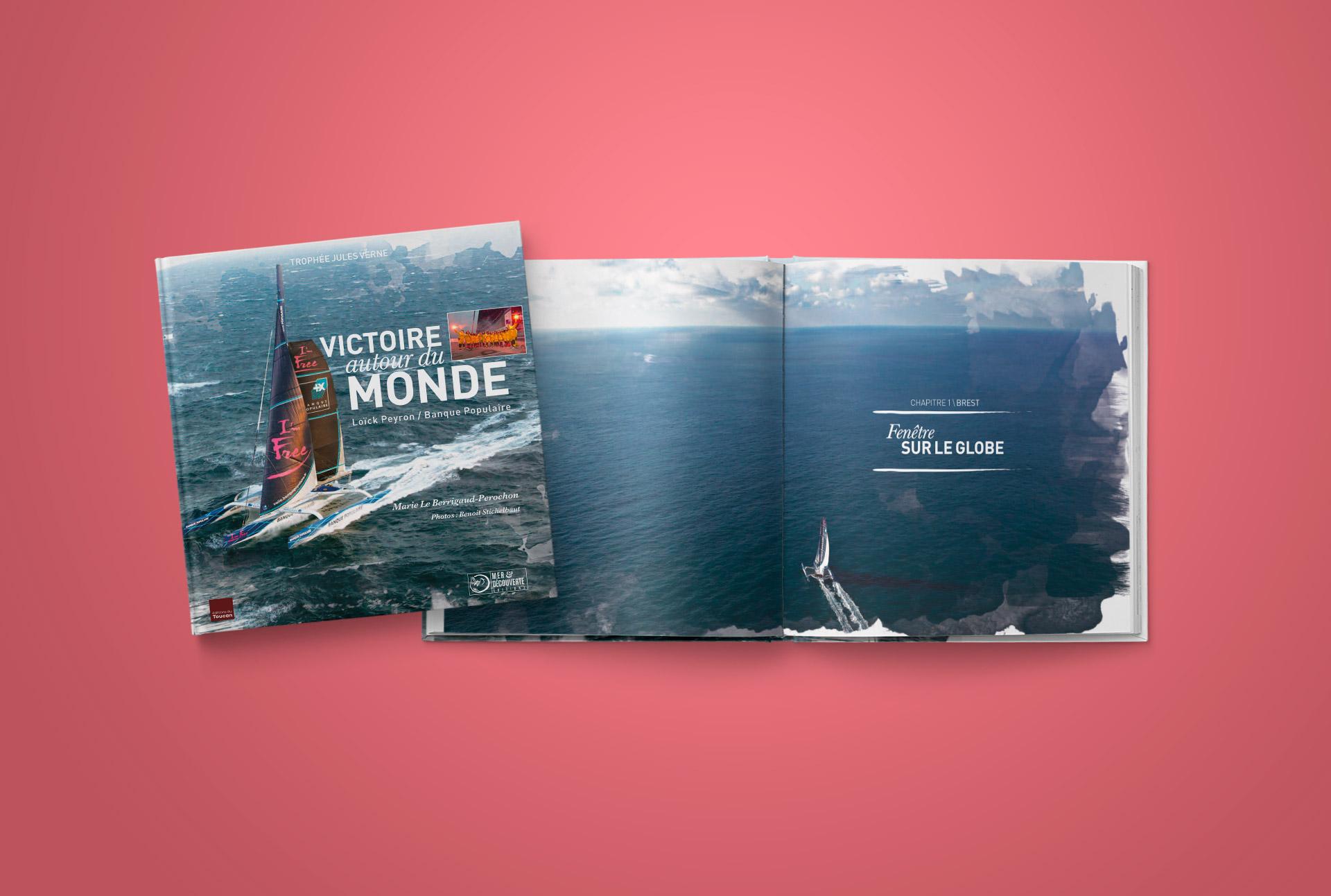 Livre Victoire Autour du Monde-Trimaran Banque Populaire-Loïck Peyron