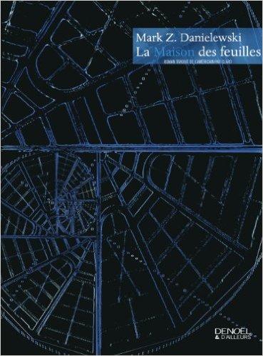 Livre La Maison des Feuilles-Mark Z. Danielewski
