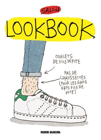 Livre lookbook - Salch - Fluide Glacial